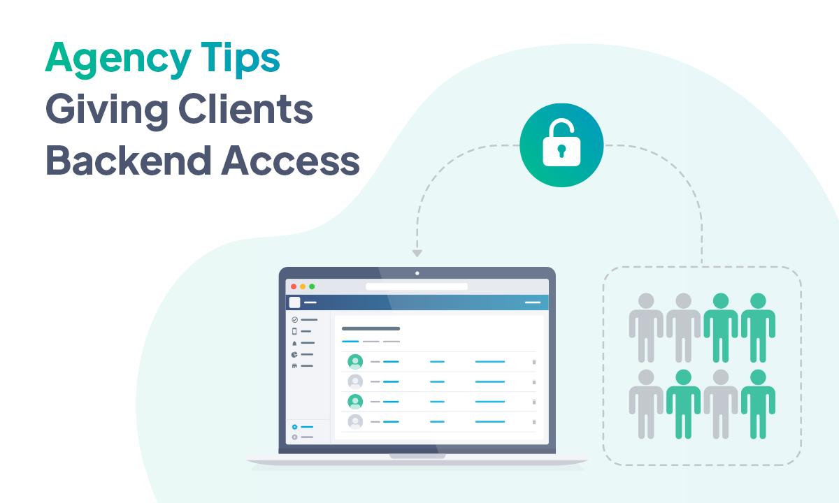 Trucchi per agenzie - Dai accesso al back office ai tuoi clienti