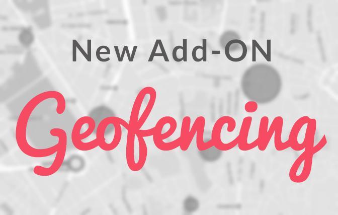 Geofencing, l'Add-on che unisce spazio fisico e digitale