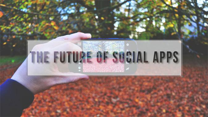 Qual é il futuro delle Social App?