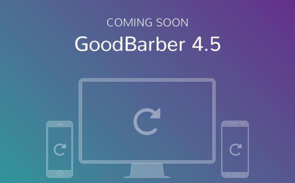 Preparati per GoodBarber 4.5 ed un nuovo livello di produttività e performance