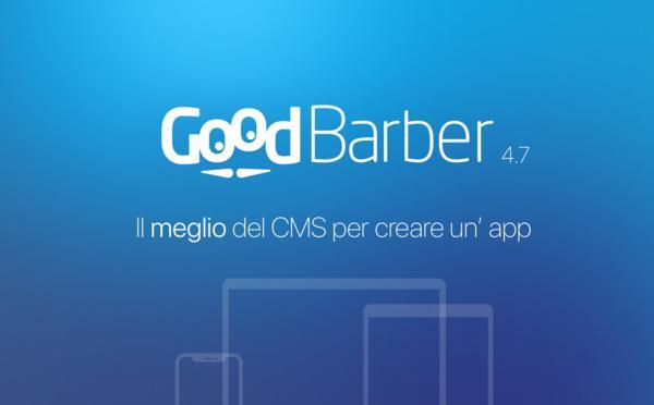 GoodBarber 4.7: il miglior CMS per creare un'app