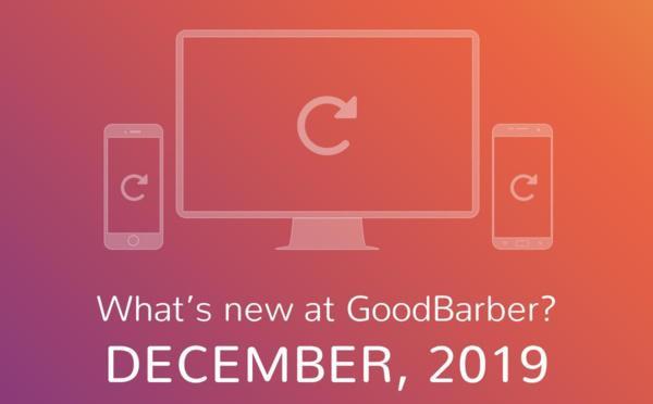Che novità ci sono su GoodBarber? Dicembre 2019