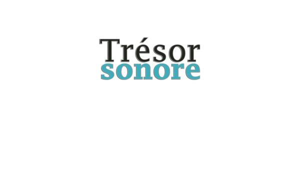 Trésor Sonore : Raccolta di fonti audio riguardo la fede cristiana