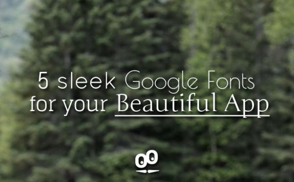 5 font eleganti per la tua Beautiful App