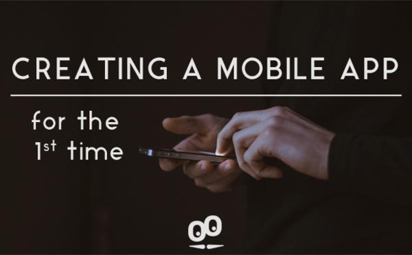 Creare un'App per la prima volta? Qualche consiglio per iniziare