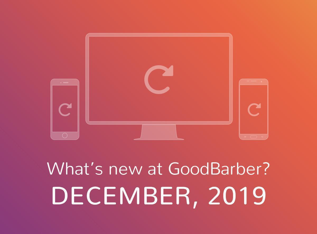 ¿Qué hay de nuevo en GoodBarber? Diciembre 2019