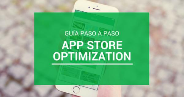 Guía Completa sobre App Store Optimization