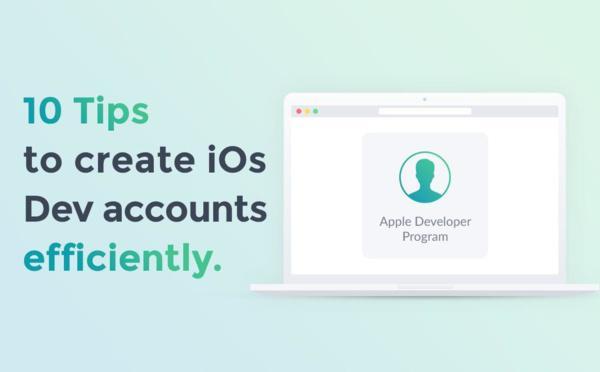 Resellers: 10 consejos para crear cuentas de desarrollador de Apple de manera eficiente