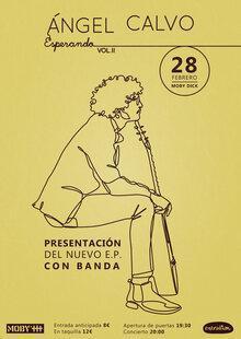 """Ángel Calvo y la Calvand - Presentación """"Esperando Vol. II"""" en Moby"""
