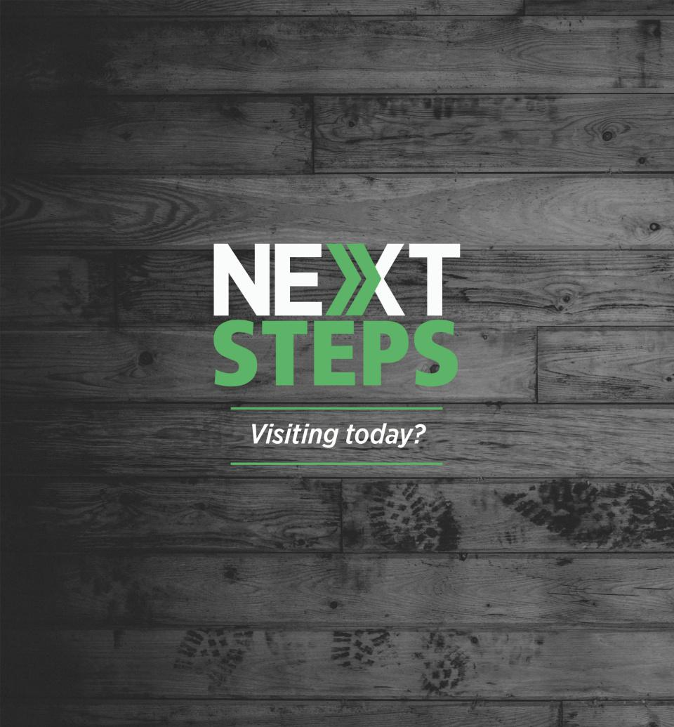 Stop by the NEXT STEPS area for a free gift