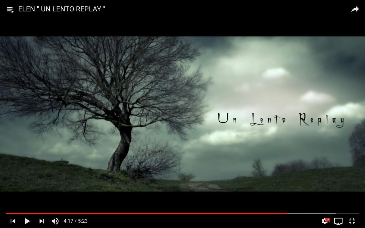"Videoclip ""Elen - Un lento Replay"""