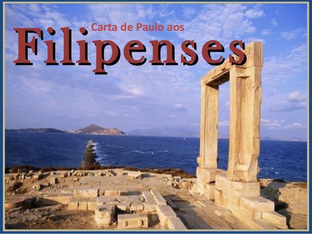 ESTUDO BÍBLICO: FILIPENSES